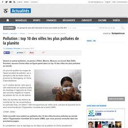 Pollution: top 10 des villes les plus polluées de la planète