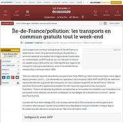Île-de-France/pollution: les transports en commun gratuits tout le week-end