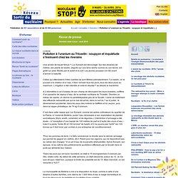 Pollution à l'uranium au Tricastin : la SOCATRI-AREVA condamnée !
