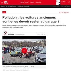 Pollution : les voitures anciennes vont-elles devoir rester au garage ?