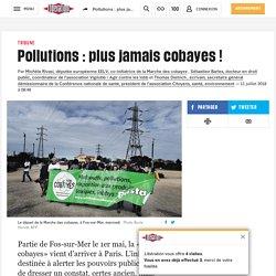 Pollutions: plus jamais cobayes!