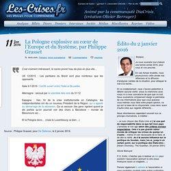 » La Pologne explosive au cœur de l'Europe et du Système, par Philippe Grasset
