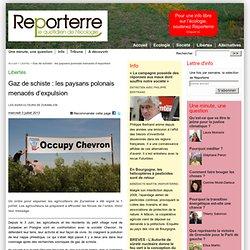 REPORTERRE 03/07/13 Gaz de schiste : les paysans polonais menacés d'expulsion