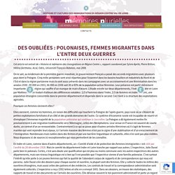 Des oubliées : Polonaises, femmes migrantes dans l'entre deux guerres - Mémoires PluriellesMémoires Plurielles