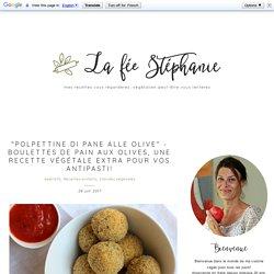 """""""Polpettine di pane alle olive"""" - Boulettes de pain aux olives, une recette végétale extra pour vos antipasti!"""
