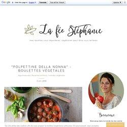 """Polpettine della nonna"" - boulettes végétales"