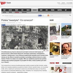 """Polska """"swastyka"""". Co oznacza? - WP.PL"""