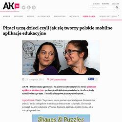 Piraci uczą dzieci czyli jak się tworzy polskie mobilne aplikacje edukacyjne