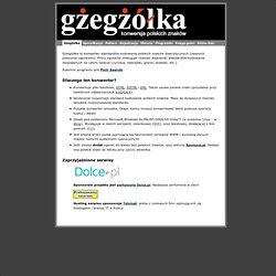 Gżegżółka - polskie znaki, litery, ogonki, konwersja