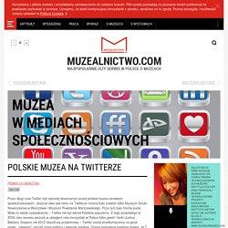 Polskie muzea na Twitterze