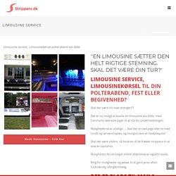 Limousine service til din polterabend fest eller begivenhed Limousinekørsel