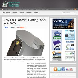 Poly-Lock Converts Existing Locks to Z-Wave