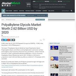 Polyalkylene Glycols Market Worth 2.62 Billion USD by 2020