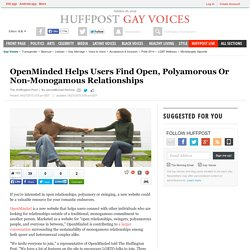 OpenMinded Helps Users Find Open, Polyamorous Or Non-Monogamous Relationships