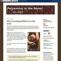 More on raising children in a poly home