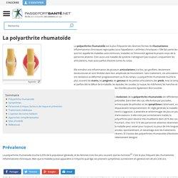 Polyarthrite rhumatoïde (rhumatisme, arthrite)
