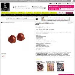 Moule à chocolat polycarbonate Bonbons Diamants - moulage en chocolat