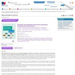 Exposition de la population française aux substances chimiques de l'environnement - Tome 2 - Polychlorobiphényles (PCB-NDL) / Pesticides / 2013 / Environnement et santé / Rapports et synthèses
