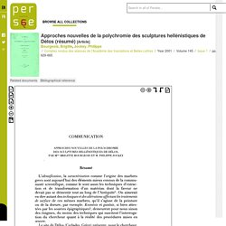Approches nouvelles de la polychromie des sculptures hellénistiques de Délos (résumé)