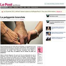 La polygamie branchée - Jade sur LePost.fr