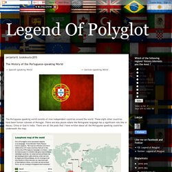 Lusophone map - Legend Of Polyglot: The History of the Portuguese-speaking World