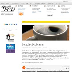 Polyglot Problems