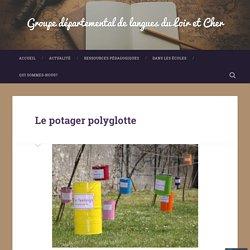 Le potager polyglotte – Groupe départemental de langues du Loir et Cher
