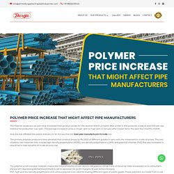 Polymer Price Increase That Might Affect Pipe Manufacturers