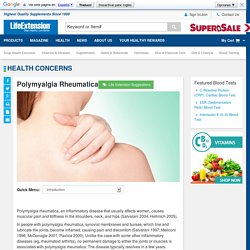 Polymyalgia Rheumatica - Giant Cell Arteritis, Corticosteroids - Life Extension Health Concern