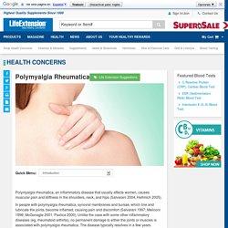 Polymyalgia Rheumatica - Giant Cell Arteritis, Corticosteroids - Life Extension Health Concern