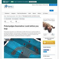 Polymyalgia rheumatica: Look before you leap - BPJ 53