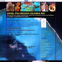 RECETTES POLYNESIENNES (en constante évolution) - ANGEL POLYNESIAN ISLANDS BIS