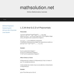 GCD(HCF) and LCM of polynomials with example-mathematics tutorials-mathsolution.net