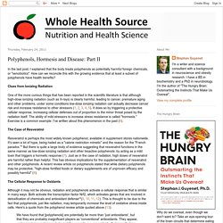Whole Health Source: Polyphenols, Hormesis and Disease: Part II