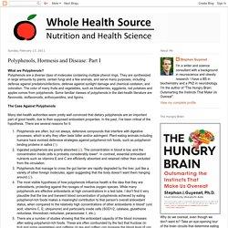Whole Health Source: Polyphenols, Hormesis and Disease: Part I