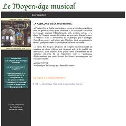 Le Moyen-âge musical - La naissance de la polyphonie - introduction