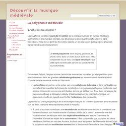 La polyphonie médiévale - Découvrir la musique médiévale