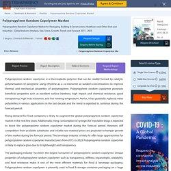 Polypropylene Random Copolymer Market - Global Industry Analysis and Forecast 2015 - 2023