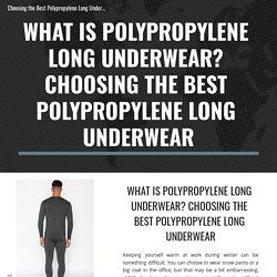 Choosing the Best Polypropylene Long Underwear - Bodtek
