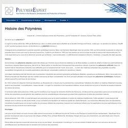 Histoire des Polymères : PolymerExpert