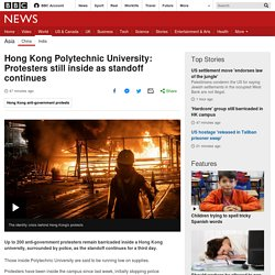 Hong Kong Polytechnic University: Protesters still inside as standoff continues