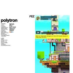 Polytron Corporation » Fez