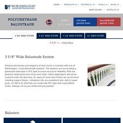 Polyurethane Balustrade Systems, Deck, Porch & Stair Balustrades