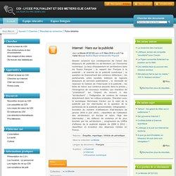 CDI - LYCEE POLYVALENT ET DES METIERS ELIE CARTAN - Internet : Haro sur la publicité