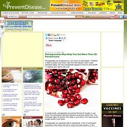 Pomegranates May Help You Eat More Than 20 Percent Less