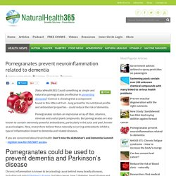 Pomegranates help reduce neuroinflammation related to dementia