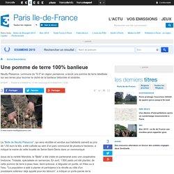 FRANCE 3 ILE DE FRANCE 01/09/14 Une pomme de terre 100% banlieue.
