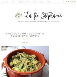 Potée de pommes de terre et coeurs d'artichauts - La Fée Stéphanie