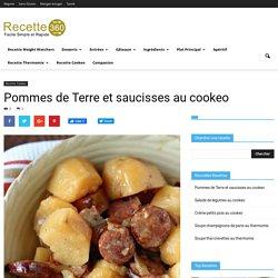 Pommes de Terre et saucisses au cookeo
