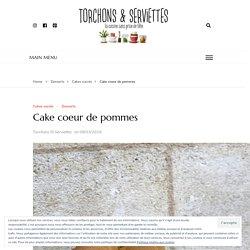 Cake coeur de pommes – Torchons & Serviettes